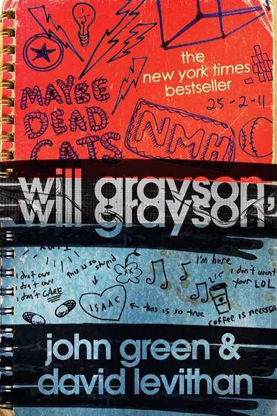 Will Grayson Will  ...