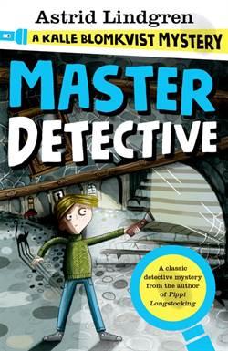 Master Detective (Kalle Blomkvist Mystery 1)