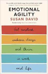 Emotional Agility: Get Unstuck ...