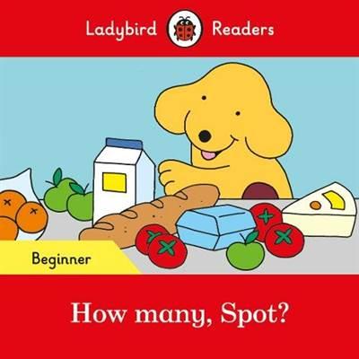 How many, Spot? - Ladybird Readers Beginner Level