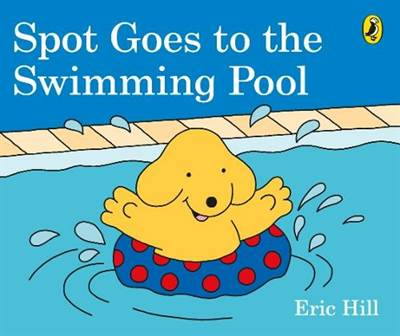 Spot Goes to the Swimming Pool