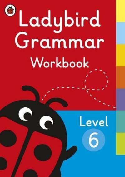 Ladybird Grammar Workbook Level 6