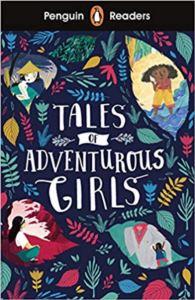 Penguin Reader Level 1: Tales Of Adventurous Girls
