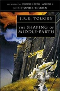 The Shaping Of Middle-Earth (History Of Middle-Earth 4)