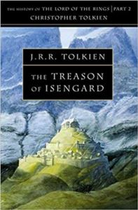 The Treason Of Isengard (History Of Middle-Earth 7)