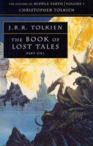 The Book Of Lost Tales 1 (History Of Middle-Earth 1)