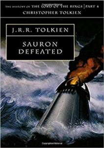 Sauron Defeated (History Of Middle-Earth 9)