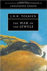 The War Of The Jewels (History Of Middle-Earth 11)