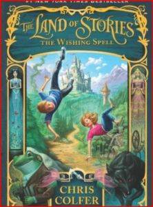 The Land of Stories 1: The Wishing Spell
