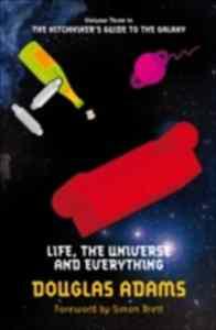 Life, The Universe ...