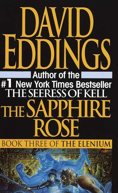 The Sapphire Rose (Elenium 3)