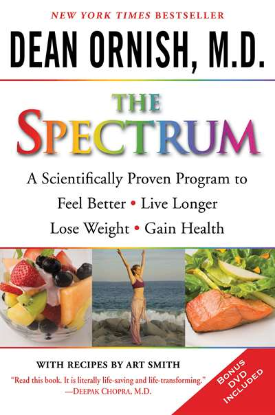The Spectrum: A Scientifically Proven Program to Feel Better, Live Longer, Loose Weight and Gain Health