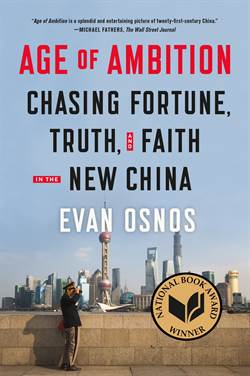 Age Of Ambition: Chasing Fortune, Truth And Faith İn The New China