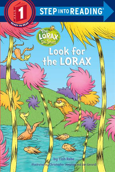 Look for the Lorax (Step into Reading, Step 1)