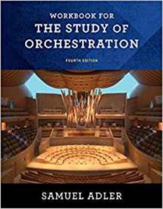 Workbook For The Study<br/>Of Orchestration