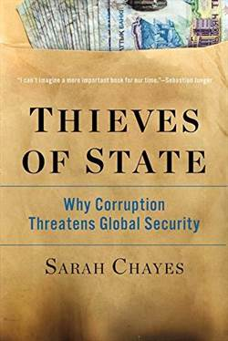 Thieves Of State: Why Corruption Threathens Global Security