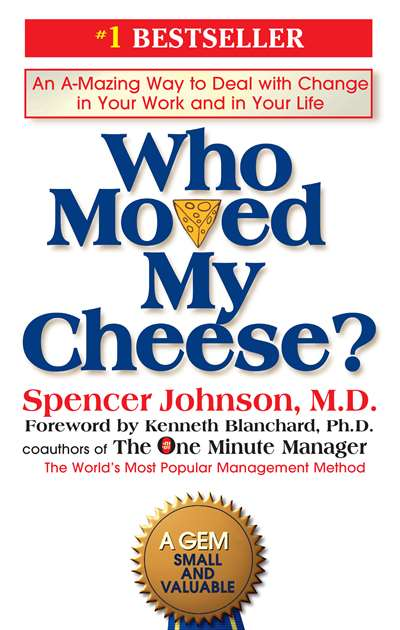 Who Moved My Cheese (US ed.)