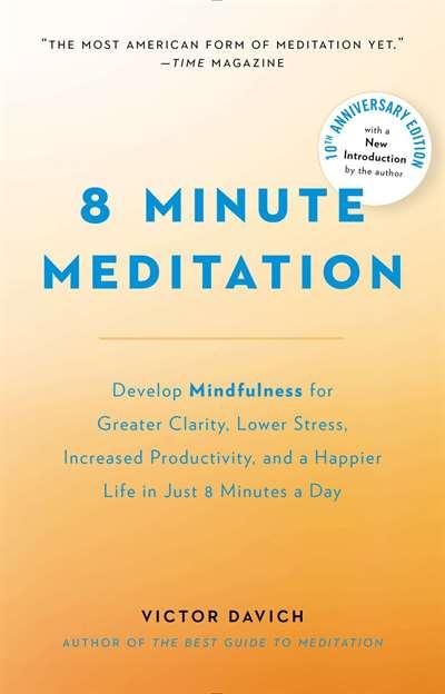 8 Minute Meditatio ...
