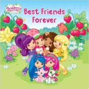 Strawberry Shortcake: Best Friends Forever
