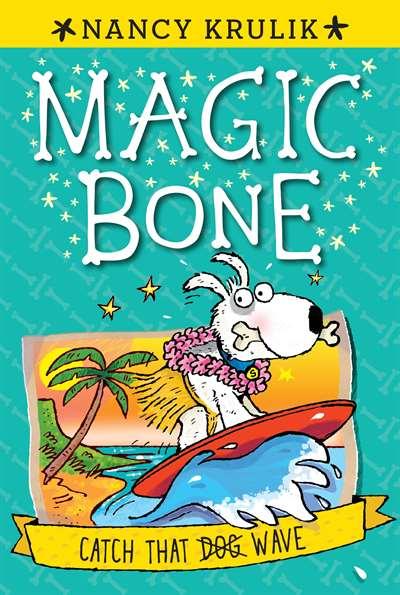Catch That Wave (Magic Bone 2)