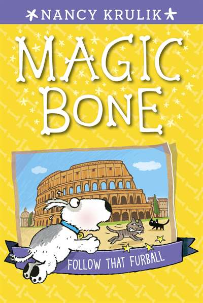 Follow That Furball (Magic Bone 3)