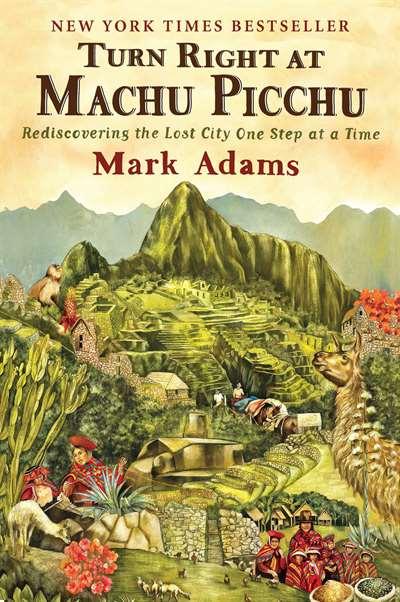 Turn Right At The Machu Picchu