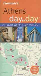 Frommer's Athens Day by Day, 1st Edition