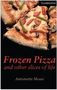 Frozen Pizza and Other Slices of Life : Level 6