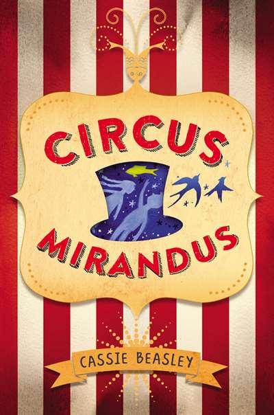 Circus Mirandus (Hardcover)