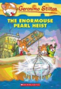 The Enormouse Pearl Heist (Geronimo Stilton 51)