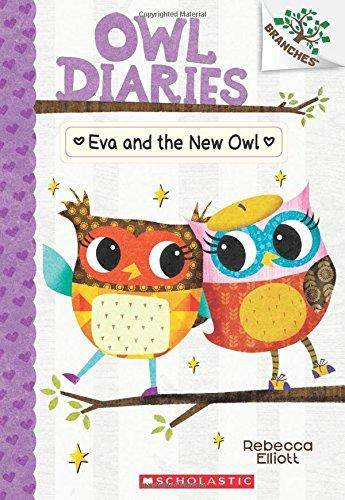 Owl Diaries 4: Eva And The New Owl