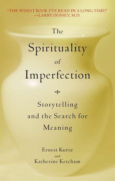 The Spirituality Of Imperfecti ...