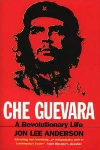 Che Guevara: A Rev ...