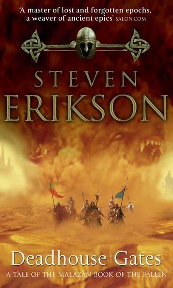 Deadhouse Gates (Malazan Book Of The Fallen 2)