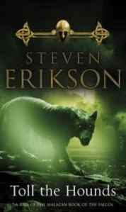 Toll the Hounds (Malazan Book of the Fallen 8)