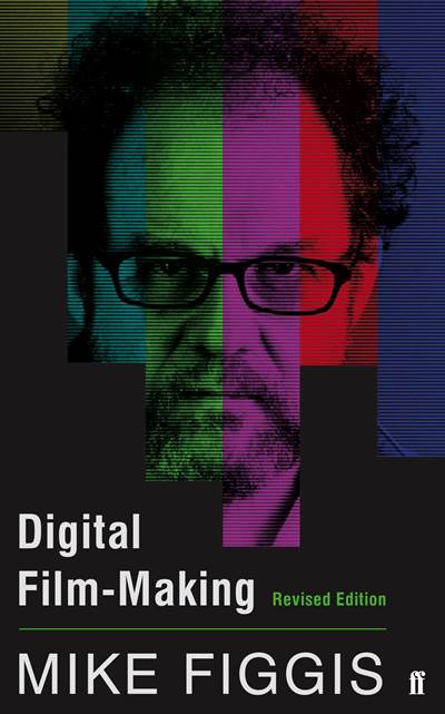 Digital Film-making <br/>Revised Edition