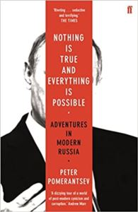 Nothing İs True And Everything İs Possible: Adventures İn Russia