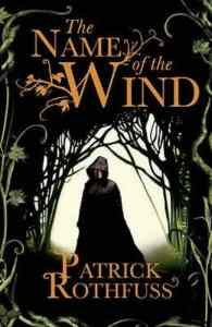 The Name of the Wind (Kingkiller Chronicle 1)