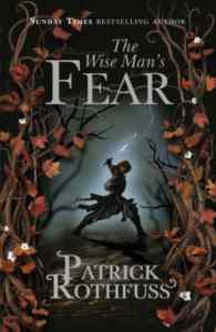 The Wise Man's Fear (Kingkiller Chronicle 2)