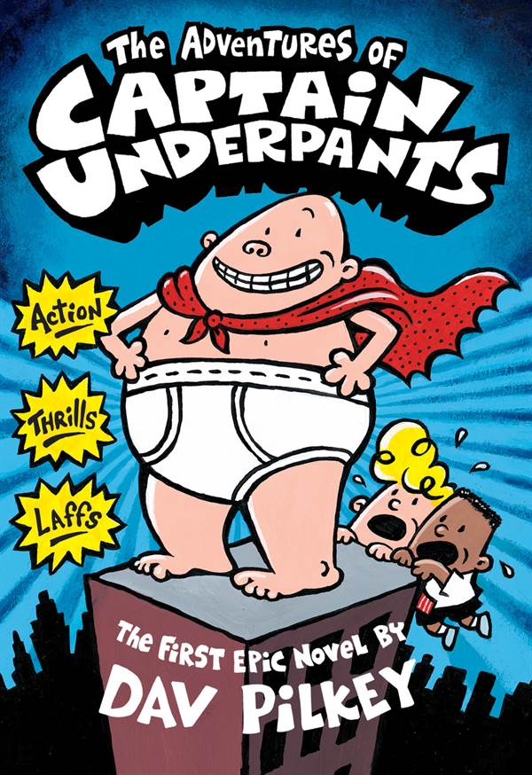 The Adventures of Captain Underpants (Captain Underpants 1)