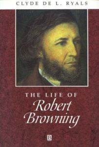 The Life of Robert Browning