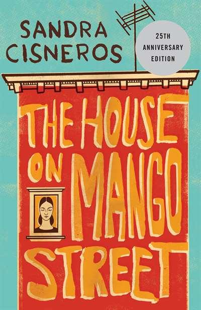 The House On <br/>Mango Street