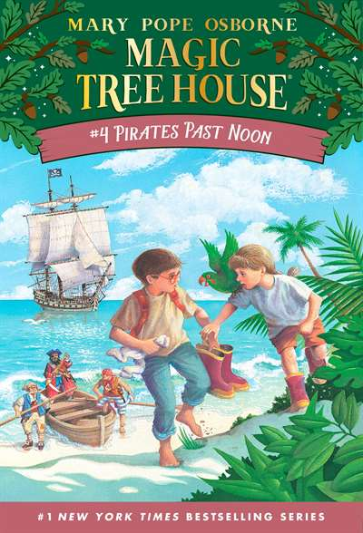 Magic Tree House 4: Pirates Past Noon