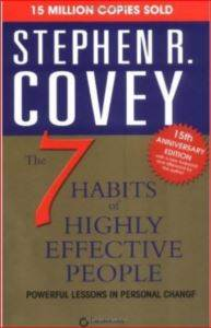 The Seven Habits of Highly Eff ...