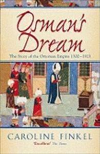 Osman's Dream: The ...