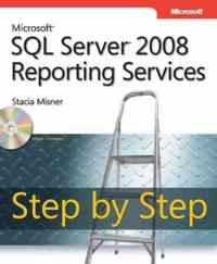 Ms Sql Server 2008 Reporting Services Step By Step