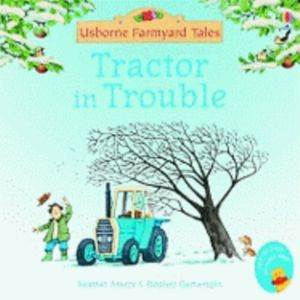 Farmyard Tales Mini Books: Tractor in Trouble