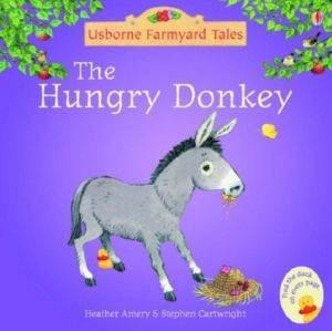 Farmyard Tales Mini Books: The Hungry Donkey