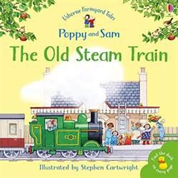 Farmyard Tales Mini Books: The Old Steam Train