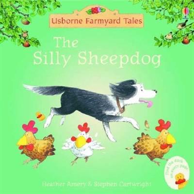 Farmyard Tales Mini Books: The Silly Sheepdog